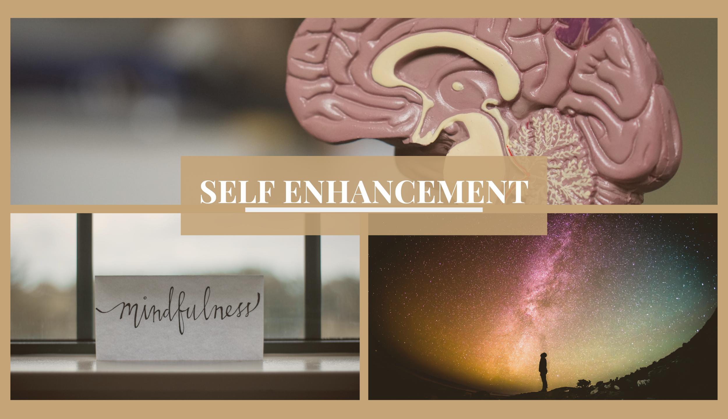 SELF ENHANCEMENT (7)
